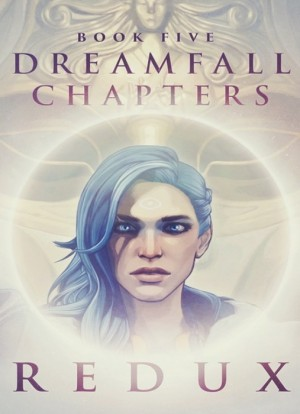 Dreamfall Chapters Book Five